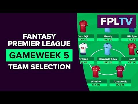Team Selection & Transfers | FPL GAMEWEEK 5 | FANTASY PREMIER LEAGUE