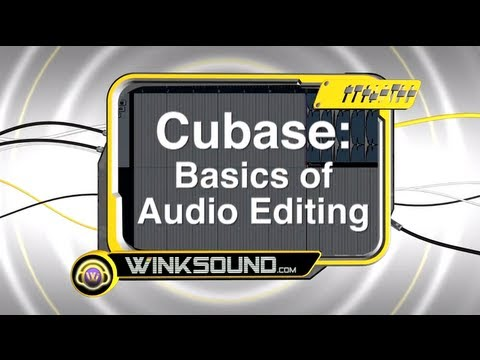 Cubase: Basics of Audio Editing | WinkSound