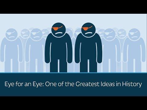 Eye For An Eye: One Of The Greatest Ideas In History