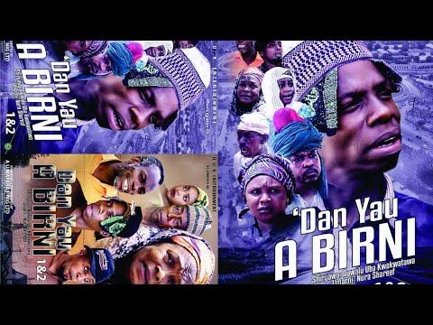 DAN YAU A BIRNI 1&2 LATEST HAUSA FILM/ ADO GWANJA  / HORO DAN MAMA