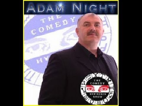 Hypnotist Adam Night - Part 1