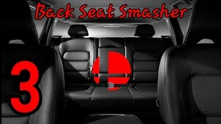 Back Seat Smasher Ep. 3 – What Just Happened?
