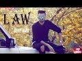 Law  ( FULL VIDEO ) || DEEP VIRK  || JAYMEET || DESI URBAN  || Latest Punjabi Songs 2018