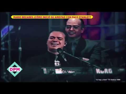 Frases de amistad - Así inició la amistad de Mario Bezares con Paco Stanley  De Primera Mano