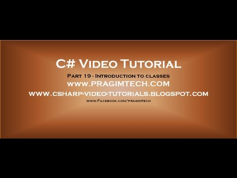 Part 19 - C# Tutorial - Introduction To Classes.avi