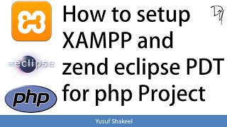 PHP | How to setup XAMPP and Zend Eclipse PDT for PHP project
