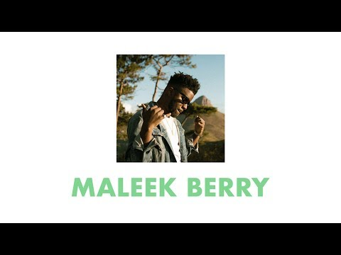 Maleek Berry - Let Me Know