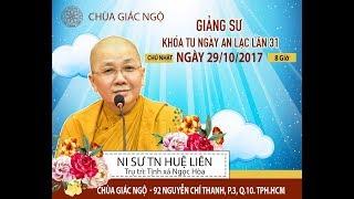 [TRỰC TIẾP] Ni sư Thích Nữ Huệ Liên giảng đề tài - Nhiệt Tâm Tu Hành 29-10-2017
