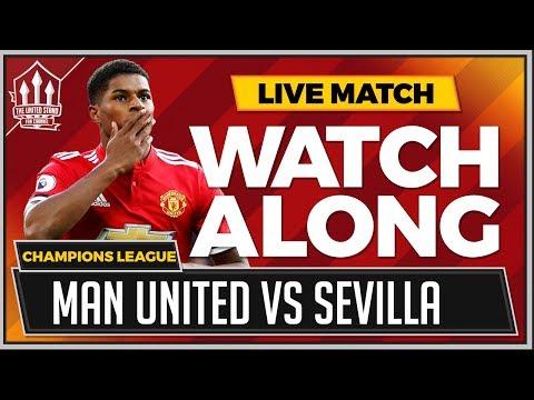 Manchester United vs Sevilla LIVE Stream Watchalong