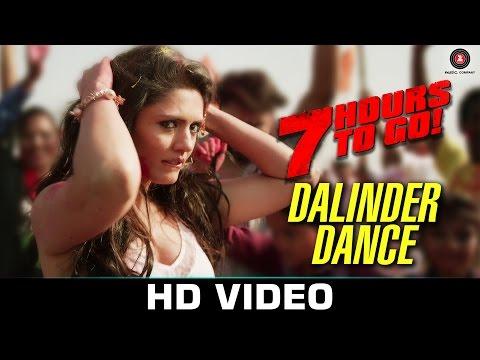 Dalinder Dance - 7 Hours to Go   Hanif Shaikh   Sumit Sethi   Shiv Pandit & Sandeepa Dhar