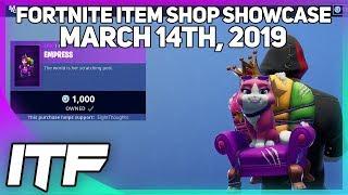 Fortnite Item Shop *NEW* EMPRESS PET! [March 14th, 2019] (Fortnite Battle Royale)