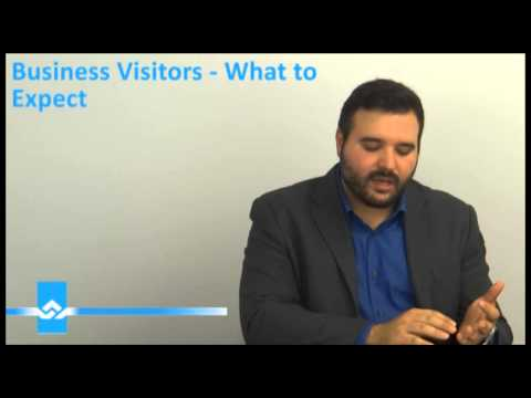 Business Visitors What to Expect Video