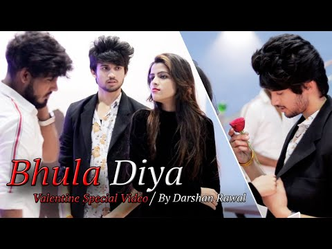 Bhula Diya - Darshan Raval | Valentine's Day Special | Story By Unknown Boy varun