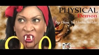 Physical Demon Nigerian Movie (Part 1) - Ini Edo, Yul Edochie