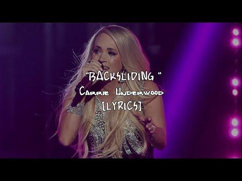 Carrie Underwood - Backsliding (Lyrics)