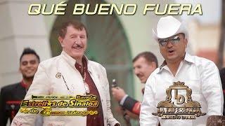 Que Bueno Fuera German Lizárraga y su banda estrellas de Sinaloa