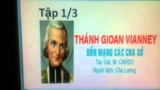 Thánh Gioan Maria Vianney  Tap 1/3