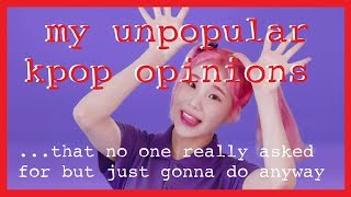 Video my unpopular Kpop opinions ... that no one really asked for but I'm just gonna do it anyway MP3, 3GP, MP4, WEBM, AVI, FLV Juli 2018