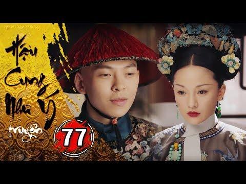 Hậu Cung Như Ý Truyện - Tập 77 [FULL HD] | Phim Cổ Trang Trung Quốc Hay Nhất 2018 - Thời lượng: 42:03.