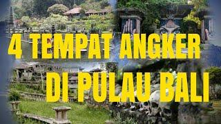 Download Video 4 TEMPAT ANGKER DI PULAU BALI #BaliIsland #Misteri MP3 3GP MP4