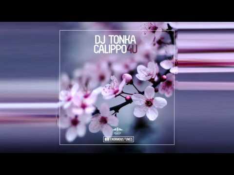 DJ Tonka & Calippo - 4U (Radio Mix)