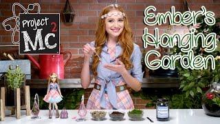 Video Project Mc² | Ember Evergreen Hanging Garden Experiment + Doll | Cast Unboxing: Belle Shouse MP3, 3GP, MP4, WEBM, AVI, FLV Juli 2018