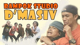 Video RAMPOK STUDIO BAND D'MASIV MP3, 3GP, MP4, WEBM, AVI, FLV Maret 2019