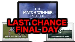 LAST CHANCE  GET 40% OFF  SAVE $100Buy now for only $149: http://www.matchwinnermethod.comHere are all the links I mentioned in this video...All the information you need: http://www.matchwinnermethod.comMy personal transformation story: https://www.youtube.com/watch?v=c1mjU4RmsOA&t=237sVideo specifically for parents: https://www.youtube.com/watch?v=BelrG0Uk72QFrequently asked questions: https://www.youtube.com/watch?v=xo_iNi1clZUTestimonials from players: https://www.youtube.com/watch?v=ODR1w6lyRb8LAST CHANCE  GET 40% OFF  SAVE $100Buy now for only $149: http://www.matchwinnermethod.com
