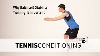Balance and stability training is important for every athlete because it directly affects their performance but how? Get more information: http://www.tennis-conditioning.com/2016/08/balance-stability-training-important/ Like the shirt? Get it at http://www.StyleConditioning.com Connect with Philipp Halfmann: http://www.PhilippHalfmann.comCONNECT WITH TENNIS CONDITIONING TV- Visit our BLOG: http://www.tennis-conditioning.com- Subscribe to Tennis Conditioning TV: http://www.youtube.com/subscription_center?add_user=TennisConditioningTV- Like us on FACEBOOK: https://www.facebook.com/TennisConditioningTV- Follow us on TWITTER : https://twitter.com/TennisCondiTV- Website: http://www.TennisConditioning.TV- YouTube Channel Page: https://www.youtube.com/TennisConditioningTV- Google+: http://www.google.com/+TennisconditioningTv_Page- Pinterest: http://www.pinterest.com/tennisconditvABOUT USwww.Tennis-Conditioning.tv provides coaches and athletes with educational content, blog posts, news articles, videos, pictures and images. We are passionate about delivering thought provoking tennis-specific news and teaching people how to do something or explaining to them why something is beneficial to them because we believe in the notion that knowledge is power. We don't like to advocate something we don't believe in. We desire to share our thoughts, it's not illegal yet, and hence enable a worldwide audience to benefit as well.Featured Tennis Conditioning TV episodes include:- Professional Tennis Training Session with Alexander Ritschard (http://youtu.be/9EnfIt739pU)- How Flexibility Impacts OnCourt Performance (http://youtu.be/HFTfuzOBKnI)- Why Core Training for Tennis Players is Important (http://youtu.be/6HHGX62GVcw)- Why Jogging is a Waste of Time for Tennis Conditioning (http://youtu.be/Sxb6zuWoCN4)- The Purpose of Athletic Conditioning (http://youtu.be/lSXpMsfkULE)- How to Treat Tennis Elbow (http://youtu.be/cVm8-h0_Sok)Interval Training: How to Get Fit for Tennis (http://youtu.b