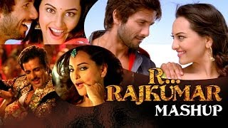 R… Rajkumar Mashup | Feat. Sonakshi Sinha & Shahid Kapoor