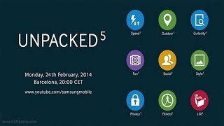 Samsung Unpacked 2014 Episode 1 Samsung Galaxy S5 NEW TouchWiz 2014 Tease February 24?