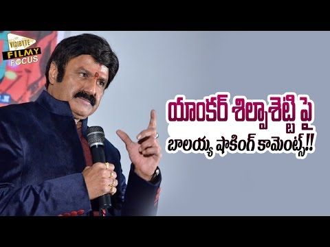 Balakrishna Comments on Anchor Shilpa Chakravarthy