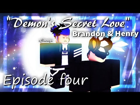 ღDemon's Secret Loveღ |-Season Two-| Episode Four - Brandon & Henry