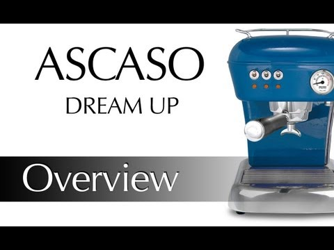 Ascaso Dream UP Preview and Demonstration