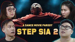 Video STEP SIA 2: A dance movie parody (Ep 2) MP3, 3GP, MP4, WEBM, AVI, FLV Maret 2019