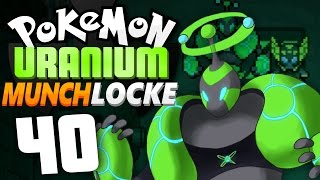 Pokémon Uranium Munchlocke - Episode 40 | THE FINAL BATTLE?! by Munching Orange