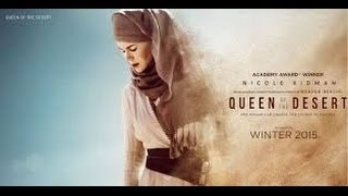 Nonton Queen of the Desert (2015) | Official Trailer Film Subtitle Indonesia Streaming Movie Download
