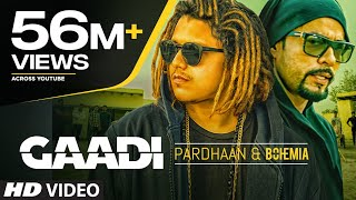 Video Gaadi Official Video Song: Bohemia, Pardhaan, Sukhe Muzical Doctorz | Latest Songs 2018 MP3, 3GP, MP4, WEBM, AVI, FLV April 2018