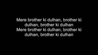 Download Lagu Mere Brother Ki Dulhan - Title Song - With Lyrics! Mp3