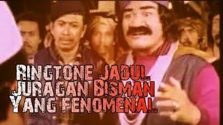 Ringtone Film jadul Juragan Bisman yang fenomenal(Film Santet 1)