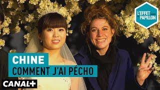 Video Comment j'ai pécho : Chine, Mariés à tout prix - L'Effet Papillon — CANAL+ MP3, 3GP, MP4, WEBM, AVI, FLV Juni 2018