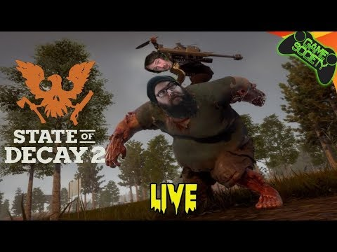 State of Decay 2 LIVE - Game Society (видео)