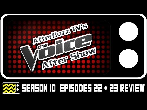 The Voice Season 10 Episodes 22 & 23 Review & After Show | AfterBuzz TV