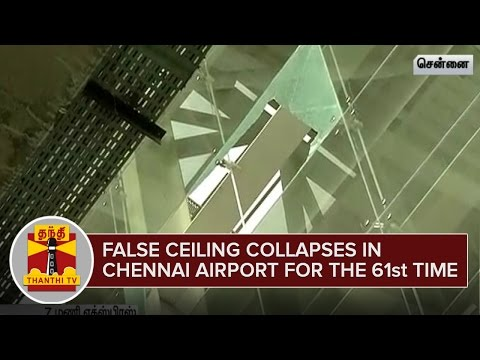 False-Ceiling-collapses-at-Chennai-Airport-for-the-61st-Time--Thanthi-TV