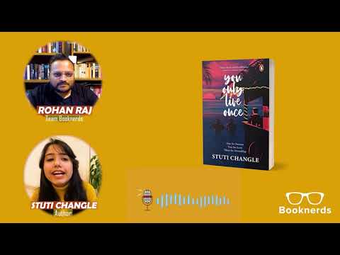 Booknerds Podcast | Stuti Changle | You Only Live Once