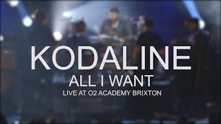 Kodaline - All I Want (Live @ O2 Academy Brixton) Video