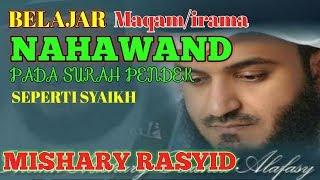 Video Tutorial Belajar irama Nahawand Seperti Syaikh Mishary Rashid Alafasy MP3, 3GP, MP4, WEBM, AVI, FLV Desember 2018