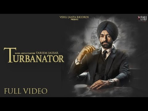 Turbanator - Tarsem Jassar (Official Video) Sukhe | Latest Punjabi Songs 2018 | Vehli Janta Records