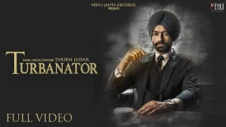Video Turbanator - Tarsem Jassar (Official Video) Sukhe | Latest Punjabi Songs 2018 | Vehli Janta Records MP3, 3GP, MP4, WEBM, AVI, FLV November 2018