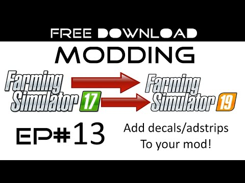 MODDING EP #13 - Add decals to your Mod v1.0